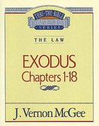 Thru the Bible #04: Exodus (#04 in Thru The Bible Old Testament Series) eBook
