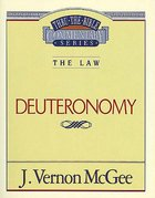Thru the Bible OT #09: Deuteronomy (#09 in Thru The Bible Old Testament Series) eBook