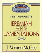 Thru the Bible OT #24: Jeremiah/Lamentations (#24 in Thru The Bible Old Testament Series) eBook