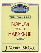 Thru the Bible #30: Nahum/Habbakuk (#30 in Thru The Bible Old Testament Series) eBook