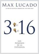 John 3: 16 Los Numeros De La Esperanza (Spa) (3 16 The Numbers Of Hope) eBook