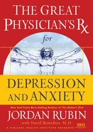The Great Physician's Rx For Depression and Anxiety (Prescription) eBook