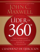 Lider De 360 Cuaderno De Ejercicios (Spa) (The 360 Degree Leader Workbook (Spanish) eBook