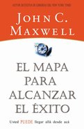 El Mapa Para Alcanzar El Exito (Spa) (Roadmap To Success) eBook