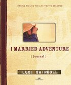 I Married Adventure Journal eBook
