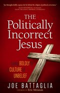 The Politically Incorrect Jesus eBook