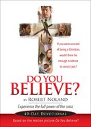 Do You Believe? eBook