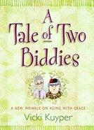 A Tale of Two Biddies eBook
