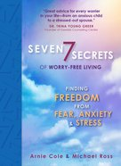 Seven Secrets of Worry-Free Living eBook