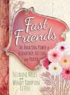 Fast Friends eBook