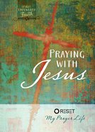 Praying With Jesus eBook