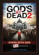 40-Day Devotional: God's Not Dead 2 eBook