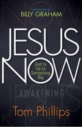 Jesus Now: God is Up to Something Big eBook