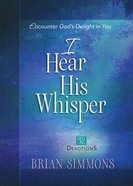 I Hear His Whisper #02: Encounter God's Delight in You (52 Devotions) eBook