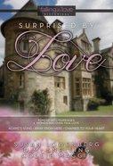 Surprised By Love (Falling In Love Historical Series) eBook