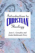 Introduction to Christian Theology eBook