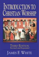 Introduction to Christian Worship 3rd Edition eBook