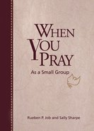 When You Pray as a Small Group eBook