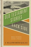 Old Testament Stories From the Back Side eBook