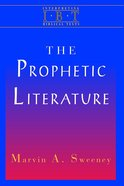 The Prophetic Literature (Interpreting Biblical Texts Series) eBook