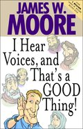 I Hear Voices, and That's a Good Thing! eBook