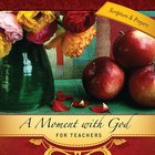 Moment With God: For Teachers (101 Questions About The Bible Kingstone Comics Series) eBook
