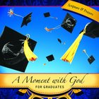 Moment With God: For Graduates (101 Questions About The Bible Kingstone Comics Series) eBook