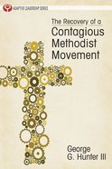 Recovery of a Contagious Methodist Movement eBook