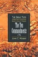 The Ten Commandments (Great Texts Series) eBook