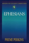 Ephesians (Abingdon New Testament Commentaries Series)