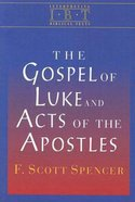 The Gospel of Luke and Acts of the Apostles (Interpreting Biblical Texts Series) eBook