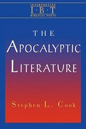 The Apocalyptic Literature (Interpreting Biblical Texts Series) eBook