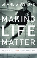 Making Life Matter eBook