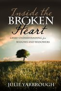 Inside the Broken Heart eBook