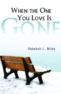 When the One You Love is Gone eBook