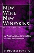 New Wine New Wineskins eBook