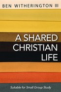 A Shared Christian Life eBook
