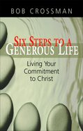 Committed to Christ (Six Steps To A Generous Life) eBook