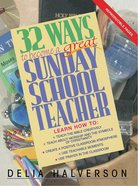 32 Ways to Become a Great Sunday School Teacher eBook