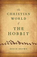 The Christian World of the Hobbit eBook