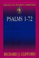 Psalms 1-72 (Abingdon Old Testament Commentaries Series)