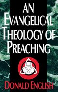 An Evangelical Theology of Preaching eBook