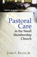 Pastoral Care in the Small-Membership Church eBook