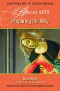 Preparing the Way (Advent 2012) eBook