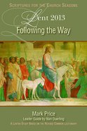 Following the Way (Lent 2013) eBook