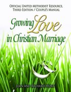 Growing Love in Christian Marriage: Couple's Manual (2-Pack) (3rd Edition) eBook