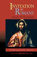 Invitation to Romans: Participant Book (Disciple Short-term Studies Series) eBook