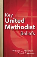Key United Methodist Beliefs eBook
