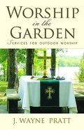 Worship in the Garden eBook
