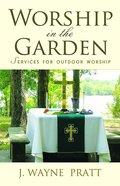 Worship in the Garden eBook